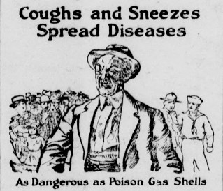 Coughs and Sneezes Spread Diseases October 1918 regarding the flu pandemic