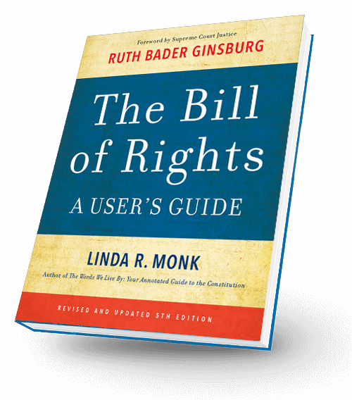 The Bill of Rights: A User's Guide by Linda R. Monk