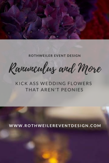 Let every other bride use peonies, while you have ranunculus on your wedding day. Check out this blog for five kick ass wedding flowers that aren't peonies.