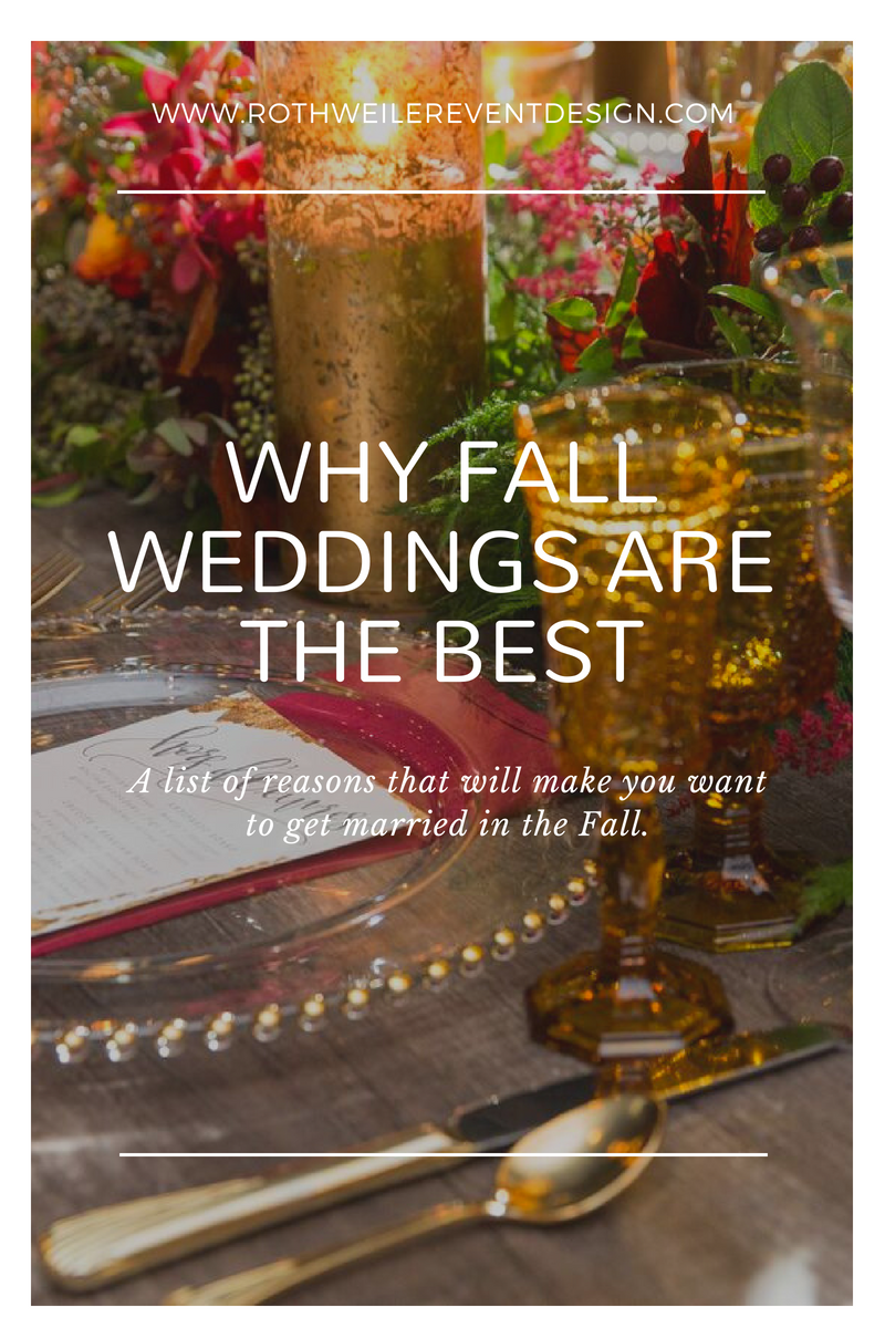 A List of Reasons that Will Make You Want to Wed in the Fall. Read the blog to get inspired for your wedding day!