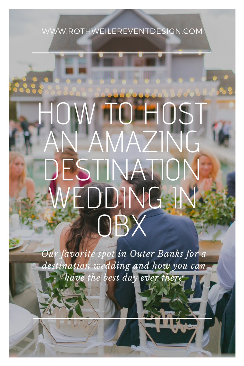 How to Host an Amazing Destination Wedding in OBX. We're revealing the best wedding venue in OBX for your wedding day. Read the blog for all the details!