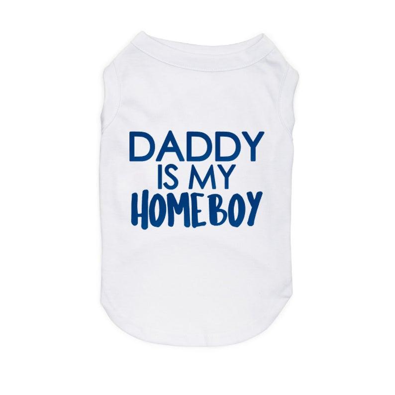 daddy is my homeboy onesie