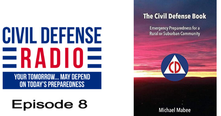 Discussion on Civil Defense with Michael Mabee