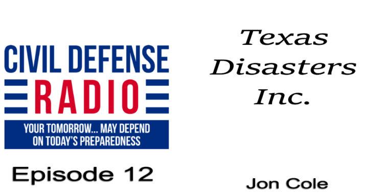 Texas Disasters Inc., Episode 12 of Civil Defense Radio