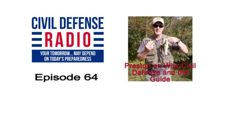 Preston on Why Civil Defense and the Guide