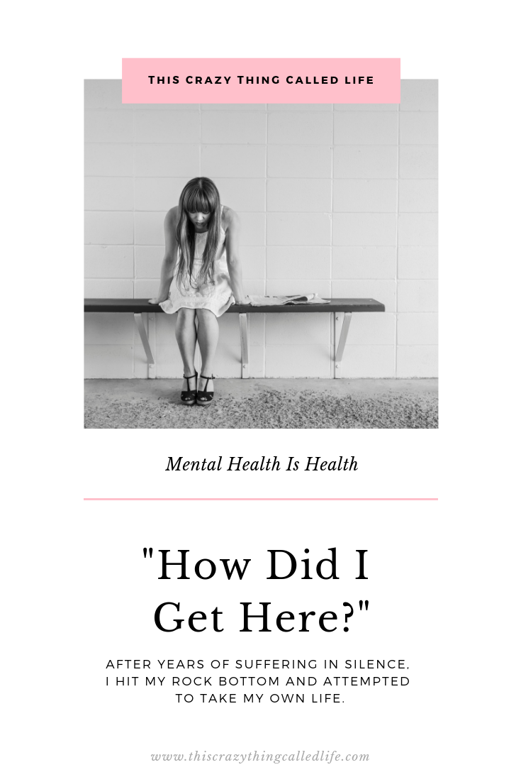 This Crazy Thing Called Life Mental Health Suicide Attempt