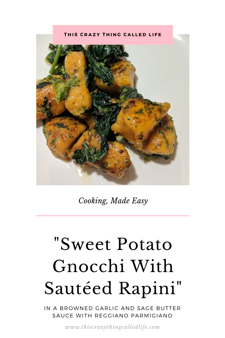 #JJcooks | Sweet Potato Gnocchi And Rapini In A Browned Garlic And Sage Butter Sauce With Reggiano Parmigiano