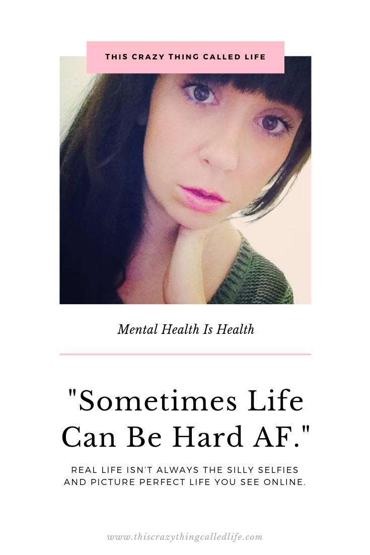 Sometimes Life Can Be Hard AF