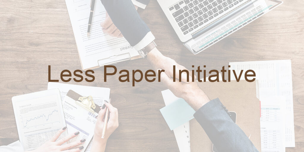 Get Support for Less Paper Initiative