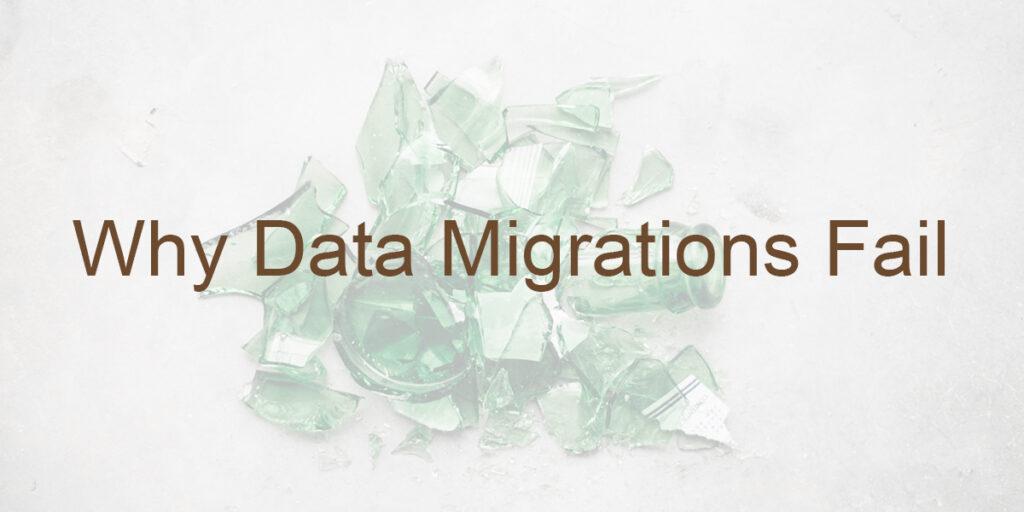 Data Migrations Fail