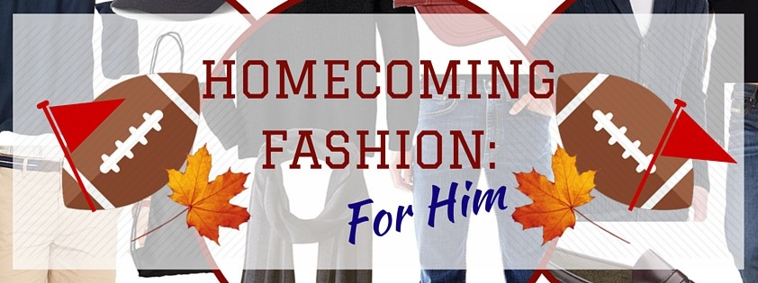 Homecoming Fashion: For Him
