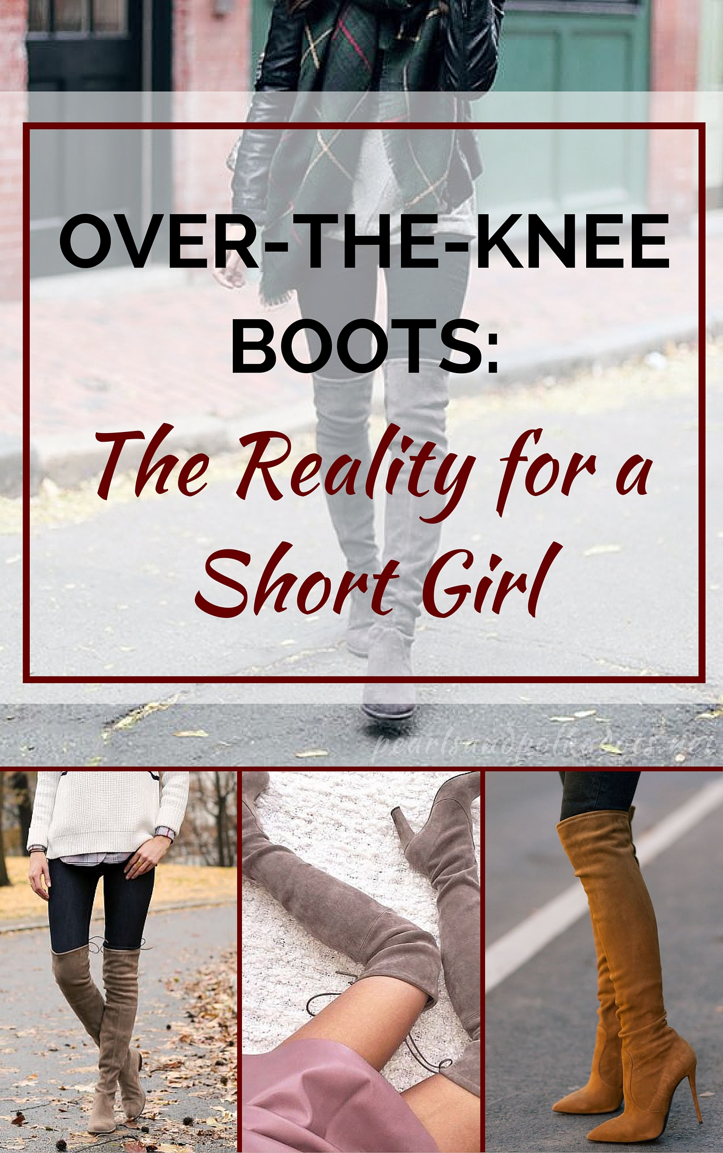 Over-the-Knee Boots: the Reality for a Short Girl