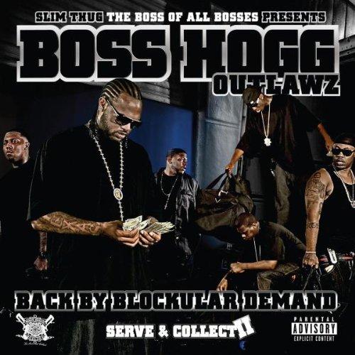 Boss Hogg Outlawz - Back By Blockular Demand