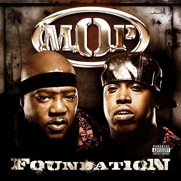 M.O.P. - Foundation