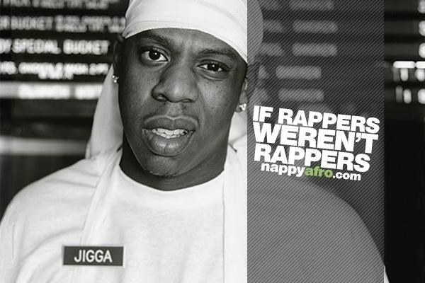 If Rappers Weren't Rappers