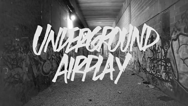 Underground Airplay