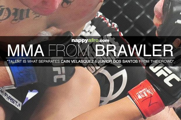 MMA From Brawler