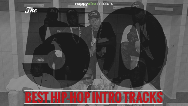 The 50 Best Hip-Hop Intro Tracks