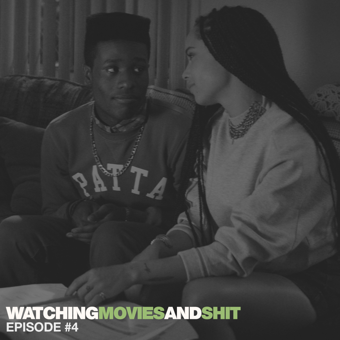 Watching Movies & Shit #4