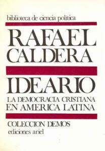 Portada del libro Ideario La Democracia Cristiana en América Latina. Autor Rafael Caldera 1970. Colecciones Demos, Editorial Ariel.
