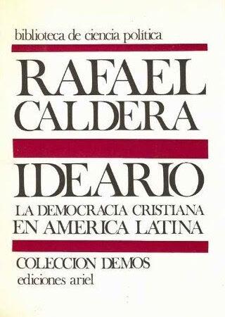 Rafael Caldera - Ideario La Democracia Cristiana en América Latina R Caldera 1970