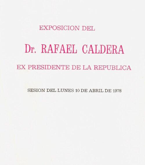 Exposición del senador vitalicio Rafael Caldera sobre el mensaje presentado por el presidente de la república (1978)