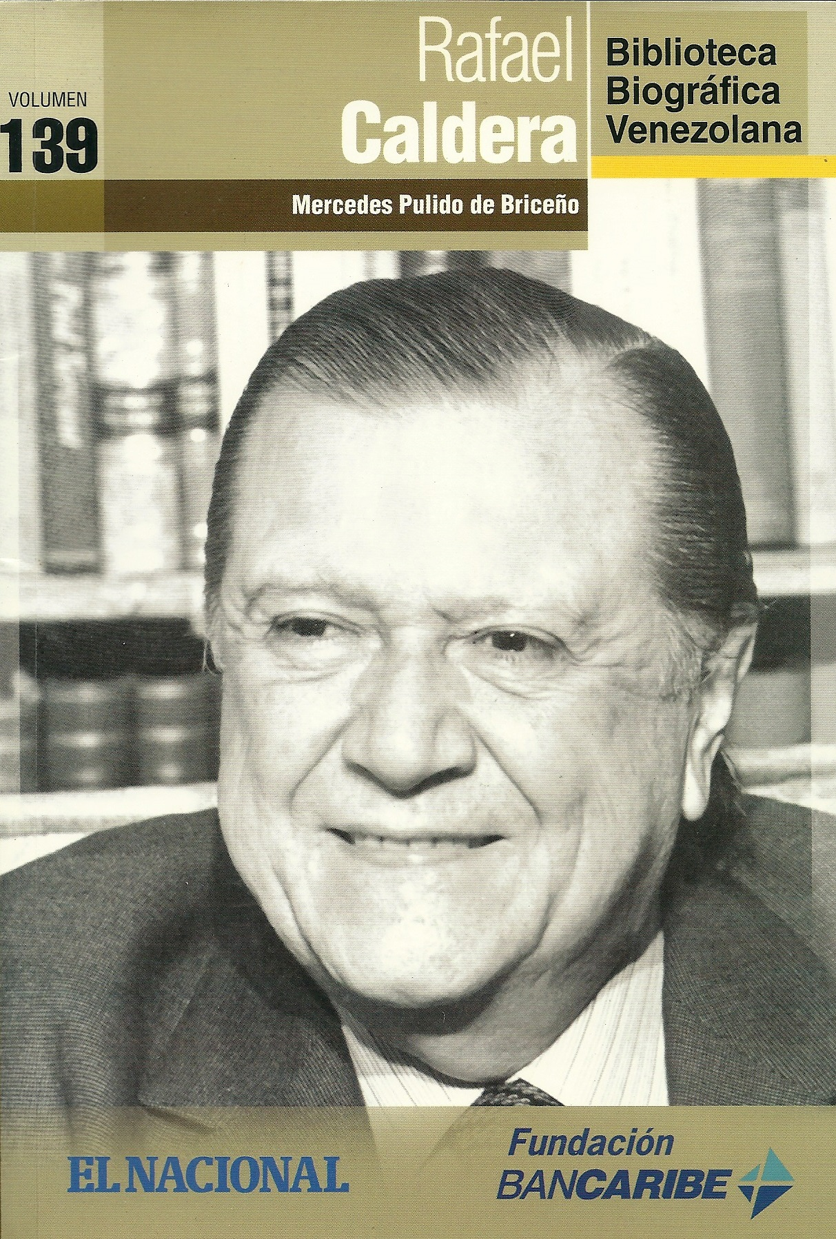 Rafael Caldera, el civilista – Mercedes Pulido de Briceño (2011)
