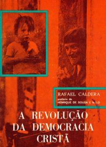 Edición en portugués: A Revolução da Democracia Cristã (Editorial Nova Terra, 1974).