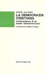 Edición en italiano: La Democrazia Cristiana (Edizioni cinque lune, 1979).