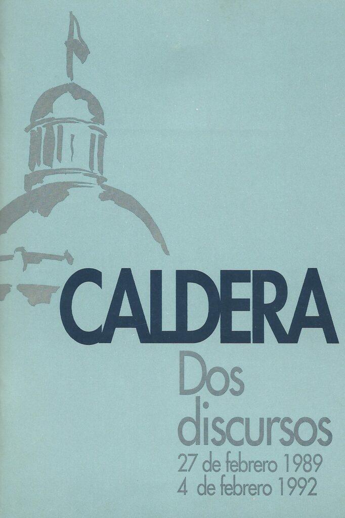 Caldera: Dos discursos (1989/1992)