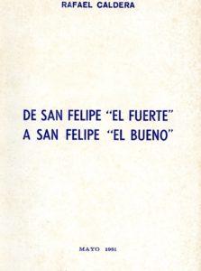 De San Felipe El Fuerte a San Felipe El Bueno