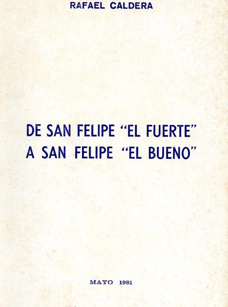 De San Felipe «El Fuerte» a San Felipe «El Bueno» (1981)