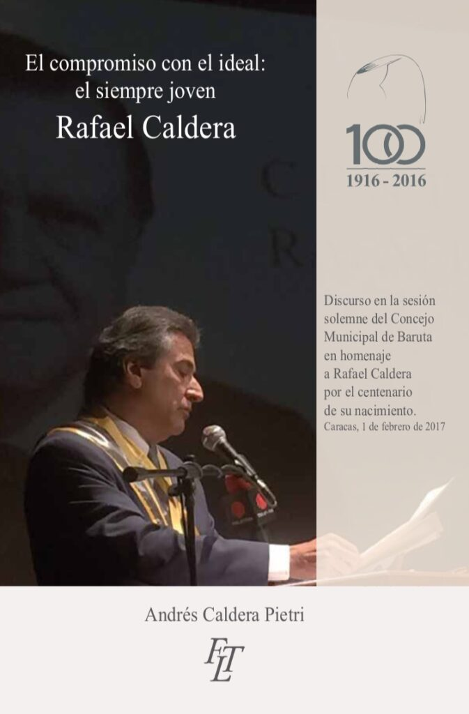 El compromiso con el ideal – Andrés Caldera Pietri (2017)