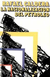 Rafael Caldera - La Nacionalización del Petróleo (1975)