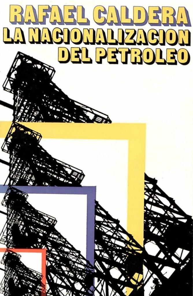 La Nacionalización del Petróleo (1975)