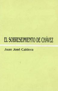 El sobreseimiento de Chávez - Juan José Caldera (2007)