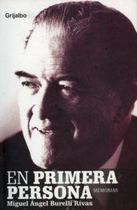 En Primera Persona Miguel +Angel Burelli Rivas 001