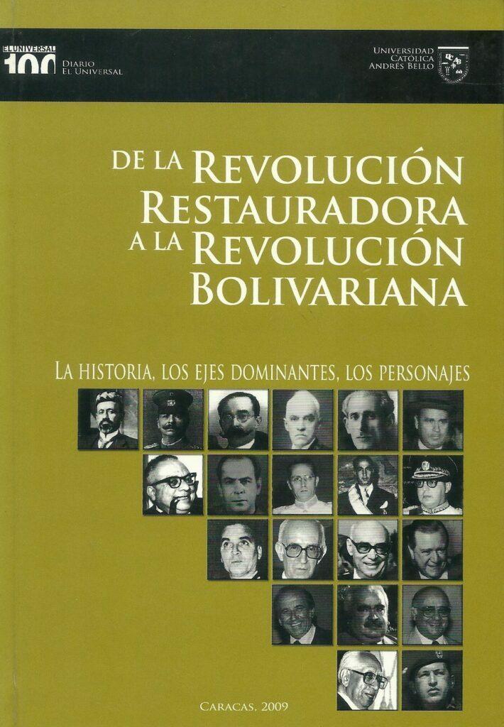 Libro De la Revolución Restauradora a la Revolución Bolivariana (2009)