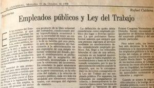 Rafael Caldera - 1990. Octubre, 31. ALA El Universal Empleados públicos y Ley del Trabajo