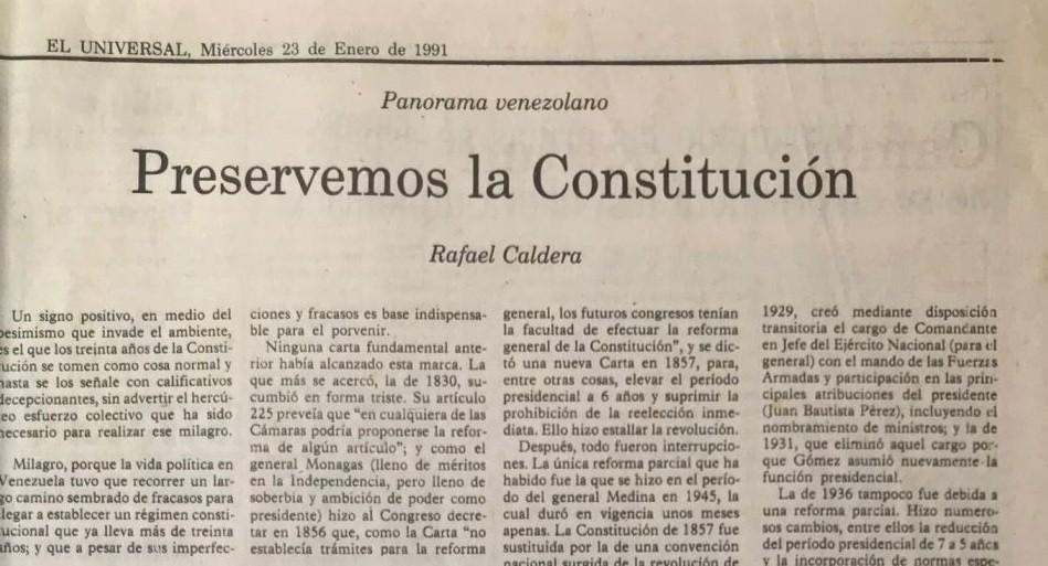 Rafael Caldera - 1991. Enero 23. ALA El Universal Preservemos la constitución