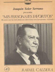 Entrevista de Joaqupin Soler Serrano a Rafael Caldera