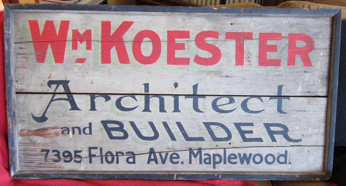 Koester's original sign from the collection Of Jim and Beth Abeln.