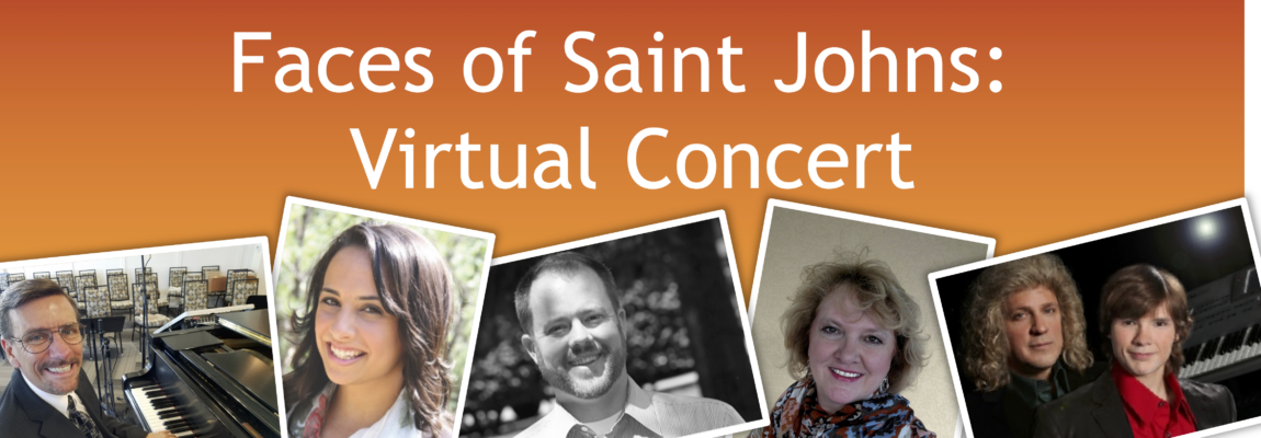 SJE Virtual Concert: The Faces of Saint John Past and Present