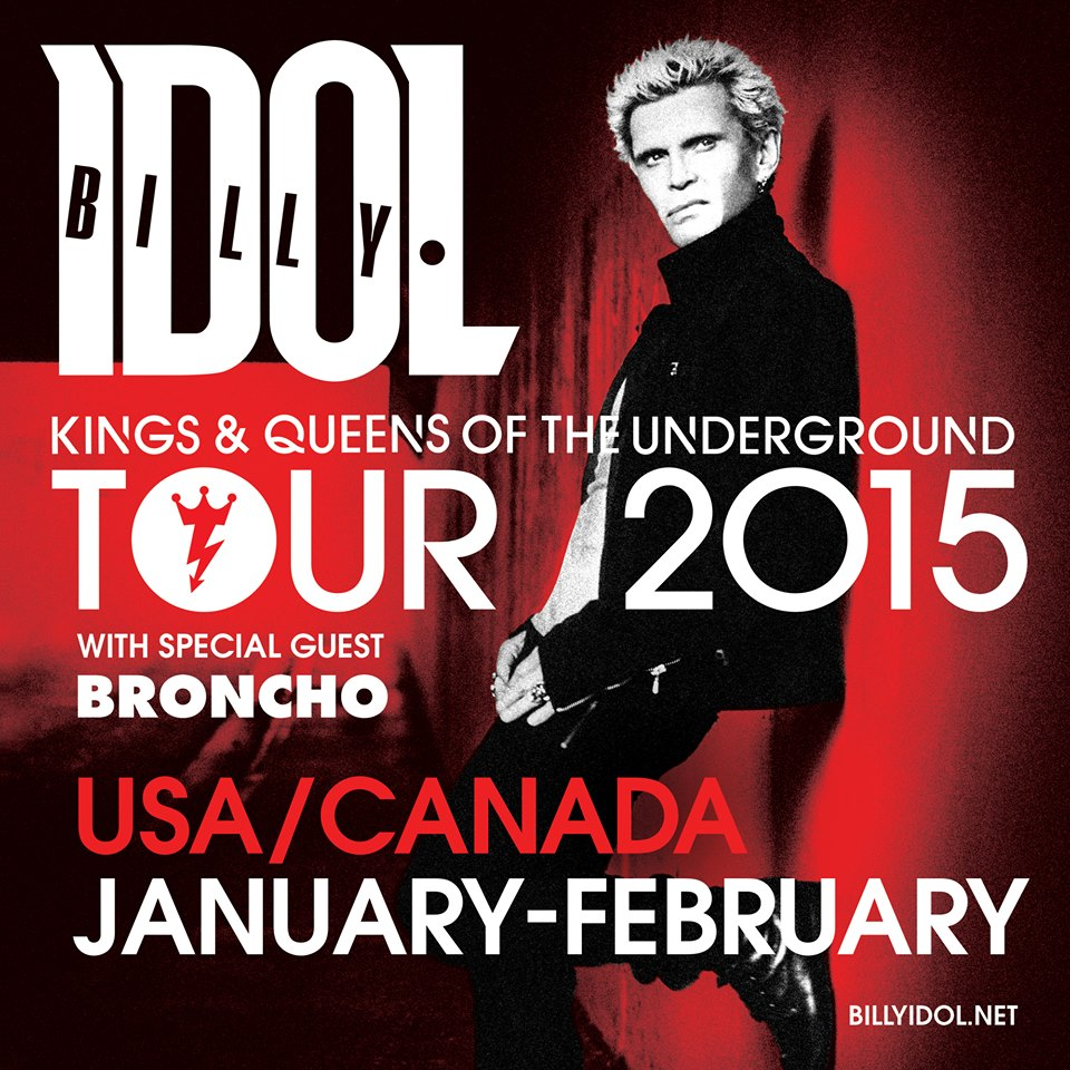 Broncho - Added to Billy Idol Tour - poster