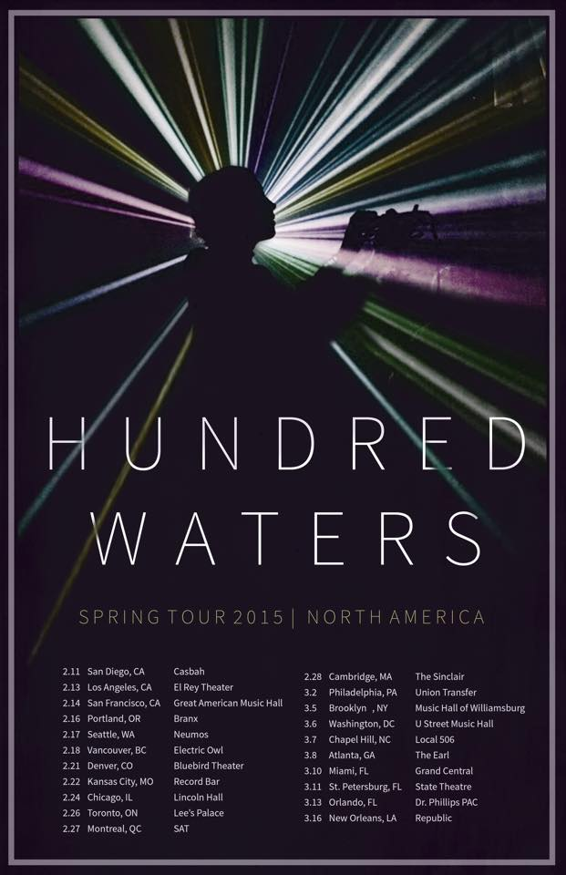 Hundred Waters - North American Spring 2015 Tour - poster