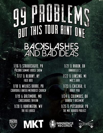 Backslashes and Bad Ideas - 99 Problems But This Tour Aint One - poster