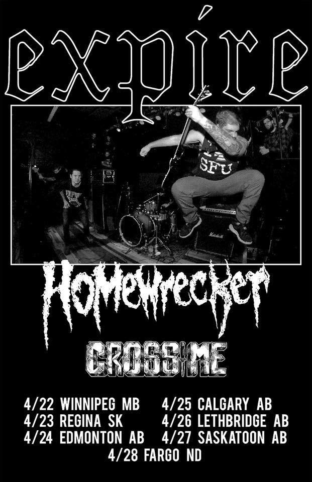 Expire - North American tour with Homewrecker and Cross Me - poster