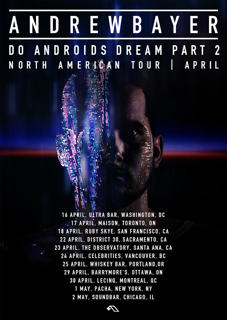 Andrew Bayer - Do Androids Dream Part 2 North American tour - poster