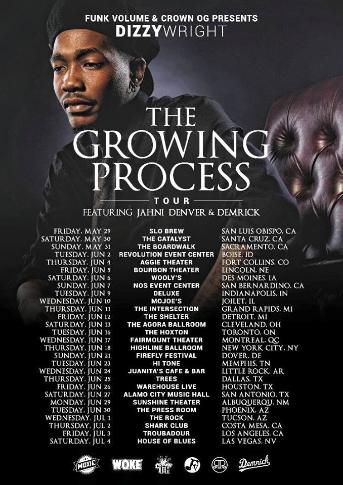 Dizzy Wright - The Growing Process Tour - poster