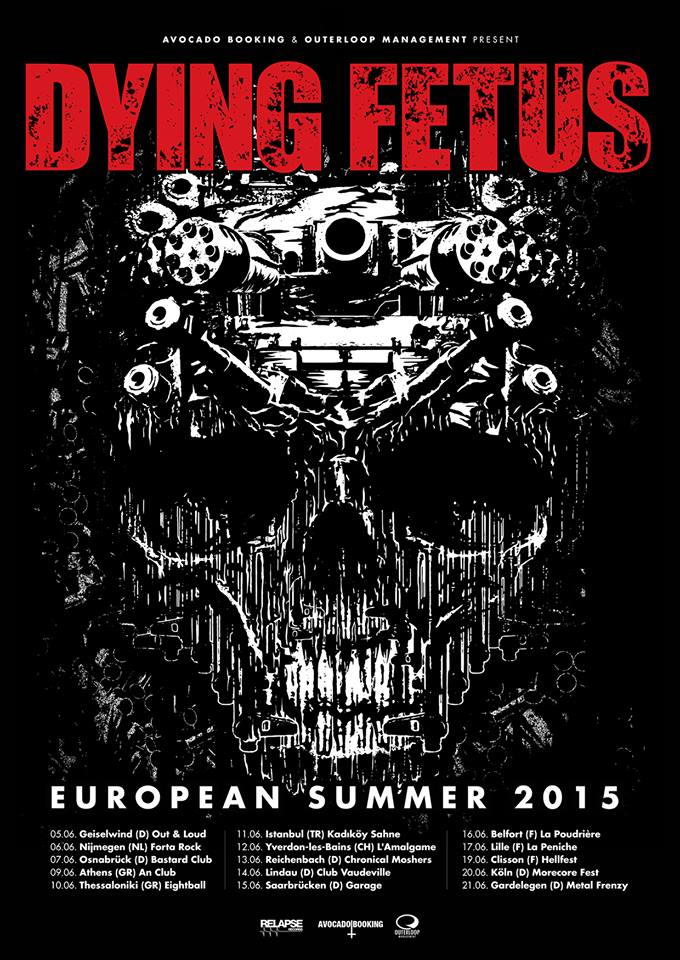 Dying Fetus European Tour 2015